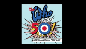 The Who Hits 50! Tour East Coast Rocker